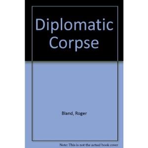 Diplomatic Corpse