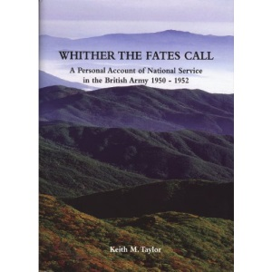 Whither the Fates Call: A Personal Account of National Service in the British Army 1950-1952: Land of the Morning Cloud