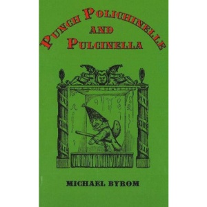 Punch, Polichinelle and Pulcinella