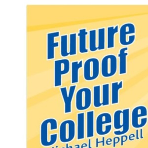 Future Proof Your College
