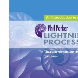 An Introduction to the Lightning Process: The Complete Strategy for Success