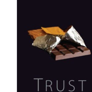Trust Unwrapped: A Story of Ethics, Integrity and Chocolate