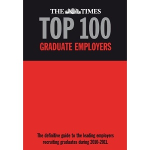 The Times Top 100 Graduate Employers 2010-2011