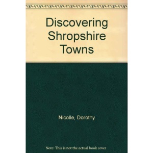 Discovering Shropshire Towns