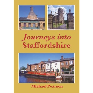 Journeys into Staffordshire