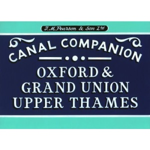 Pearson's Canal Companion: Oxford, Grand Union & Upper Thames, 8th edition
