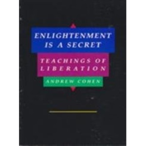 Enlightenment is a Secret: Teachings of Liberation