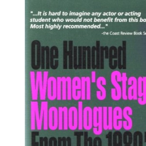 100 Women's Stage Monologues from the 1980's (Monologue Audition Series)