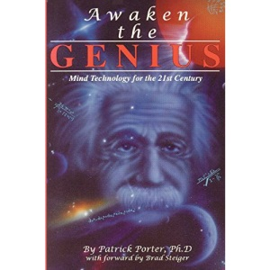 Awake the Genius: Mind Technology for the 21st Century