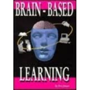 Brain Based Learning and Teaching
