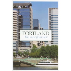 Portland: The View from Here