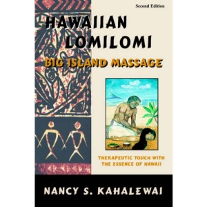Hawaiian Lomilomi: Big Island Massage