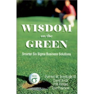Wisdom on the Green: Smarter Six Sigma Business Solutions