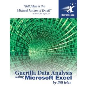 Guerilla Data Analysis Using Excel