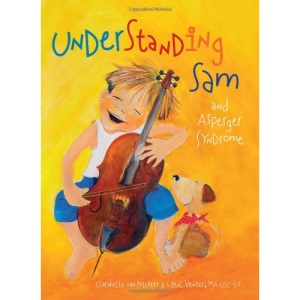 Understanding Sam: (and Asperger's Syndrome)