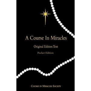 Course in Miracles: Original Edition Text - Pocket