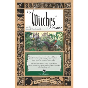 Witches Almanac: Spring 2009 to Spring 2010: Issue 28 (Witches' Almanac: Complete Guide to Lunar Harmony)