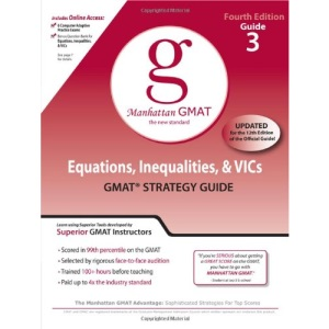 Equations, Inequalities, and VIC's, GMAT Preparation Guide (Manhattan GMAT Preparation Guide: Equations, Inequalities, &)