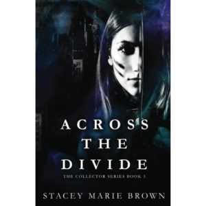 Across the Divide: 3 (Collectors Series)
