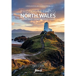Photographing North Wales: The Most Beautiful Places to Visit (Fotovue Photographing Guide)