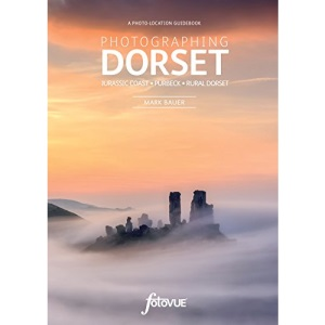 Photographing Dorset: The Most Beautiful Places to Visit (Fotovue Photo-Location Guide)