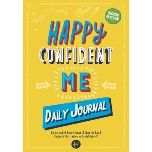 HAPPY CONFIDENT ME Daily Journal - Gratitude and growth mindset journal to boost children's happiness, self-esteem, positive thinking, mindfulness and resilience
