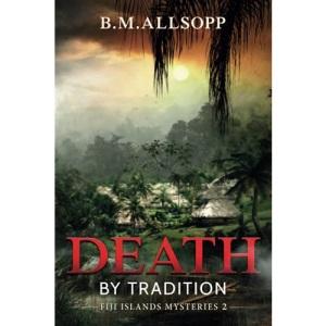 Death ByTradition: Fiji Islands Mysteries 2: Volume 2