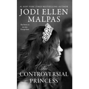 The Controversial Princess: 1 (Smoke & Mirrors Duology, 1)