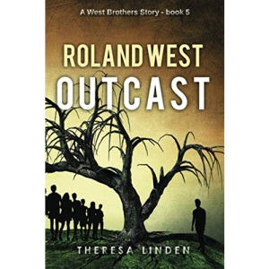 Roland West, Outcast: 5 (West Brothers)