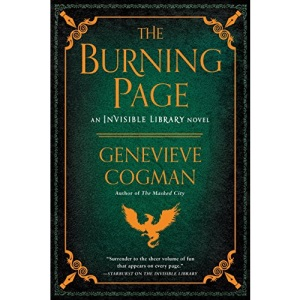 The Burning Page: 3 (Invisible Library Novel)