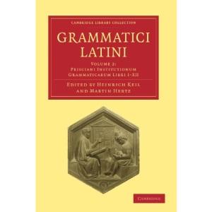 Grammatici Latini: Volume 2 (Cambridge Library Collection - Linguistics)