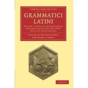Grammatici Latini: Volume 3 (Cambridge Library Collection - Linguistics)