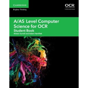 A/AS Level Computer Science for OCR Student Book (A Level Comp 2 Computer Science OCR)