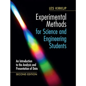 Experimental Methods for Science and Engineering Students: An Introduction to the Analysis and Presentation of Data
