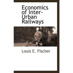 Economics of Inter-Urban Railways