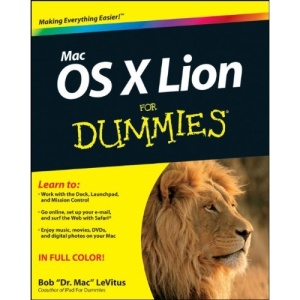 Mac OS X Lion For Dummies (For Dummies (Computers))