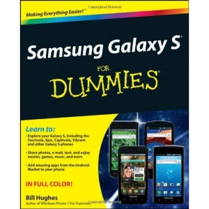 Samsung Galaxy S for Dummies (For Dummies (Lifestyles Paperback))