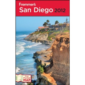 Frommer's San Diego 2012 (Frommer's Complete Guides)