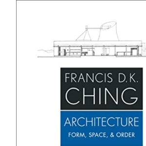 Architecture: Form, Space, & Order, 4th Edition