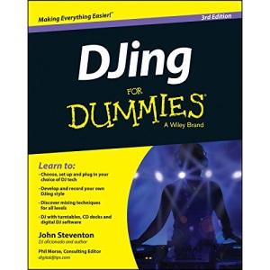 DJing For Dummies 3e