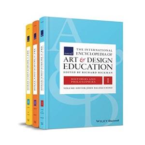 The International Encyclopedia of Art and Design Education: 3 Volume Set