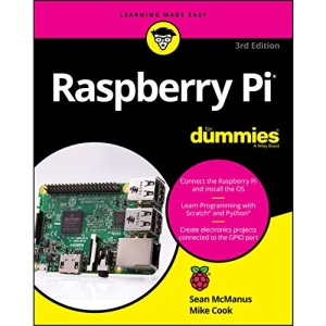 Raspberry Pi For Dummies, 3rd Edition (For Dummies (Computers))