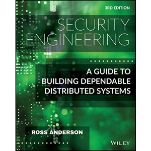 Security Engineering: A Guide to Building Dependable Distributed Systems