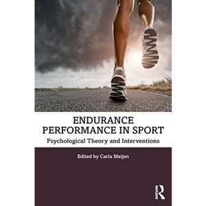 Endurance Performance in Sport: Psychological Theory and Interventions
