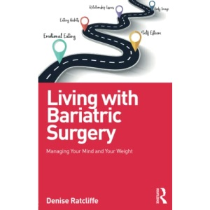 Living with Bariatric Surgery: Managing your mind and your weight