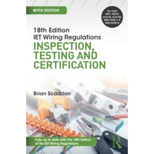 IET Wiring Regulations: Inspection, Testing and Certification
