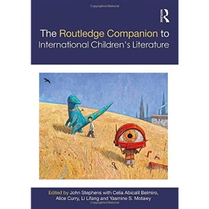 The Routledge Companion to International Children's Literature (Routledge Literature Companions)