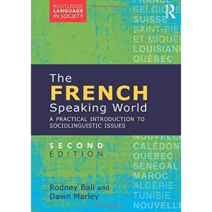 The French-Speaking World (Routledge Language in Society)