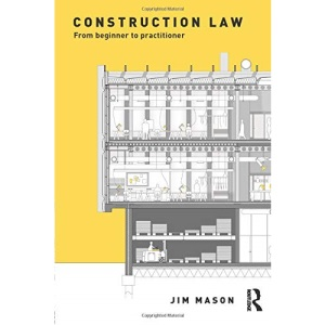 Construction Law: From Beginner to Practitioner