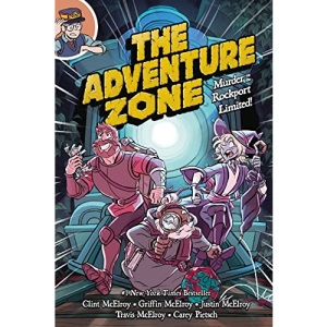 Adventure Zone: Murder on the Rockport Limited!, The: 2